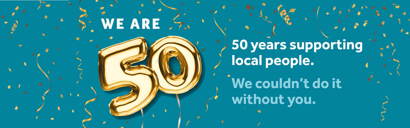 We are 50